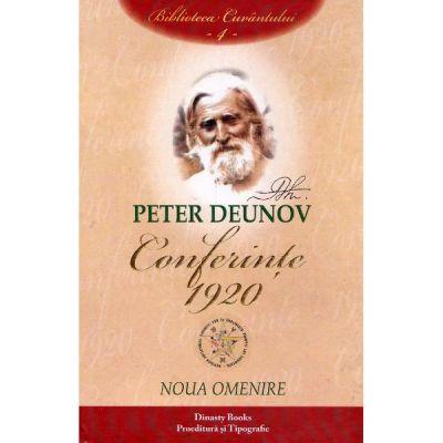 Conferinte 1920 Vol.4: Noua omenire - Peter Deunov