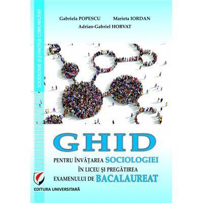 Ghid pentru invatarea sociologiei in liceu si pregatire examenului de Bacalaureat