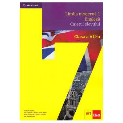 Limba modernă 1 - Engleză. Caietul elevului. Clasa a VII-a