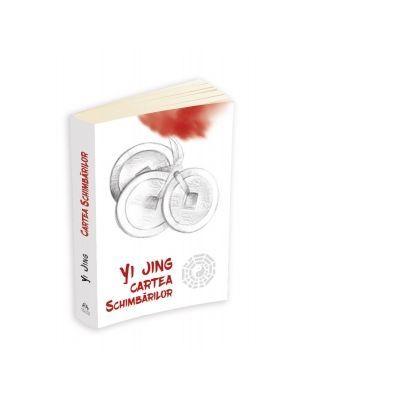 Yi Jing. Cartea schimbarilor