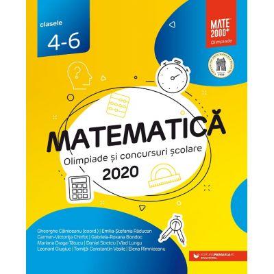 Matematică. Olimpiade şi concursuri şcolare 2020. Clasele 4-6