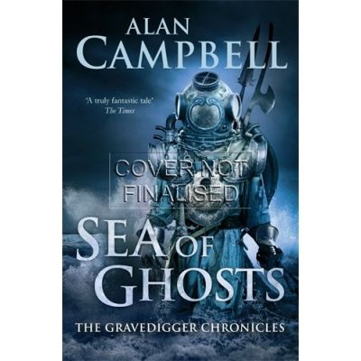 Sea of Ghosts - Campbell, Alan