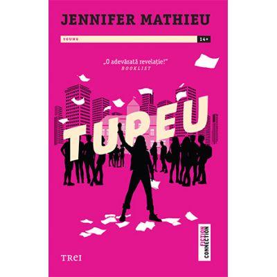 Tupeu - Jennifer Mathieu