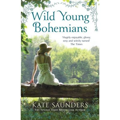 Wild Young Bohemians Saunders, Kate