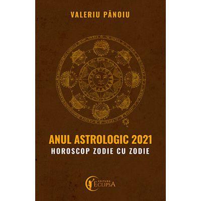Anul astrologic 2021 - horoscop zodie cu zodie