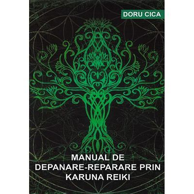 Manual de depanare-reparare prin Karuna Reiki