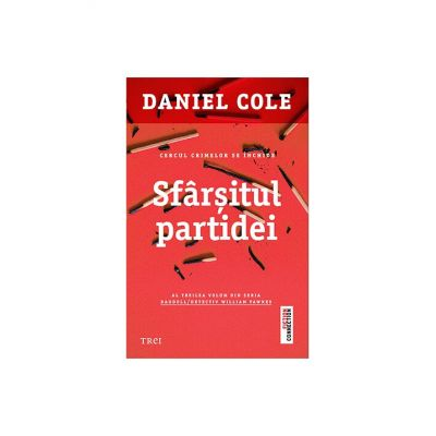Sfarsitul partidei - Daniel Cole