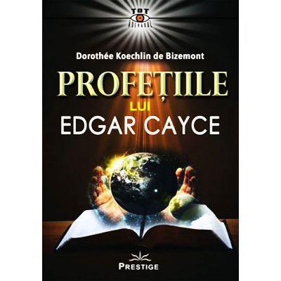 Profetiile lui Edgar Cayce
