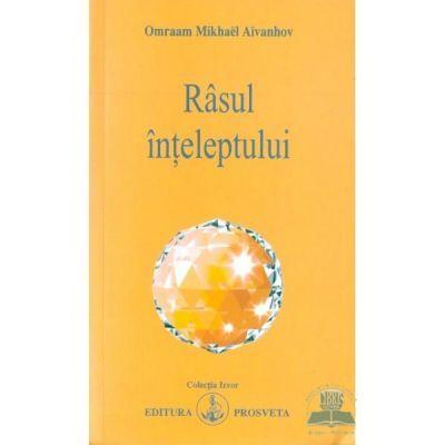 Rasul Inteleptului - Omraam Mikhael Aivanhov