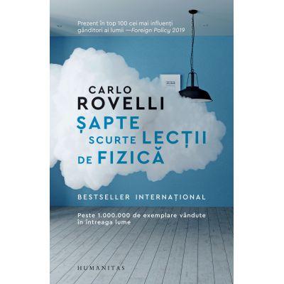 Șapte scurte lecții de fizică - Carlo Rovelli