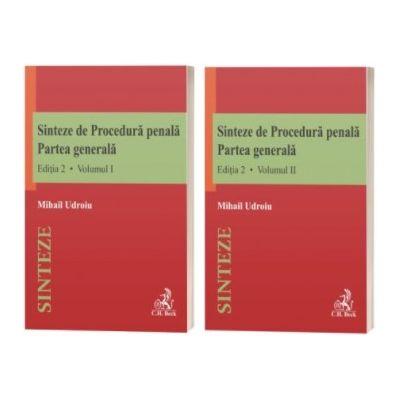Sinteze de Procedură penală. Partea generală (vol. I + vol. II). Ediția 2