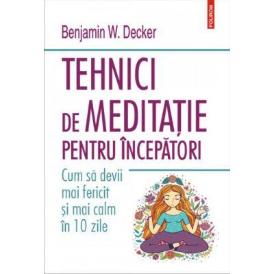 Tehnici de meditatie pentru incepatori