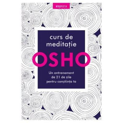 Curs de meditatie - Osho
