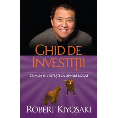 Ghid de investiții - Cum să investeşti ca un om bogat