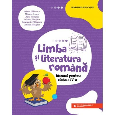 Limba și literatura română. Manual pentru clasa a IV-a