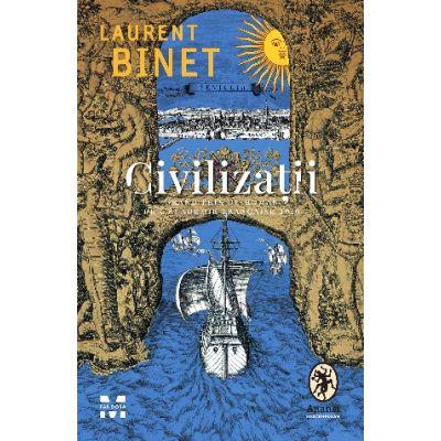 Civilizații - Laurent Binet