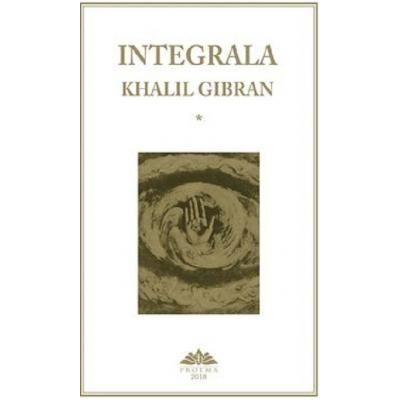 Integrala - Khalil Gibran (set 2 volume)