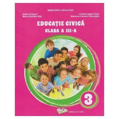 Educatie civica. Manual clasa a III-a - Adina Grigore
