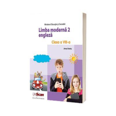 Limba moderna 2. Manual de limba engleza, pentru clasa a VIII-a - Jenny Dooley