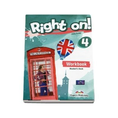Right on! 4 Workbook with Digibook app. Caiet de limba engleza, Intermediate (B1) -  Jenny Dooley